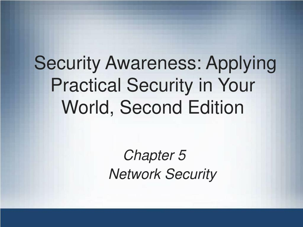 security awareness applying practical security in your world second edition l.