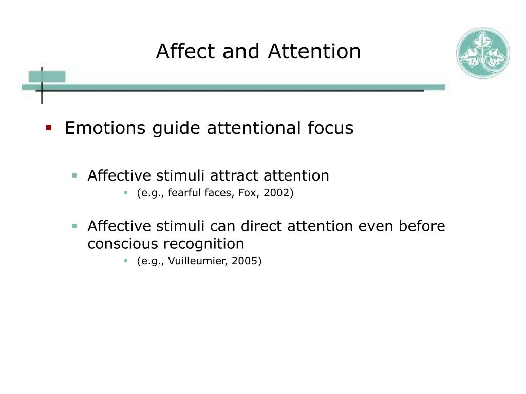 Affect and Attention