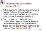 jes s sanando y predicando lucas 4 38 4453