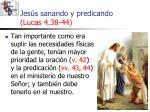 jes s sanando y predicando lucas 4 38 4454