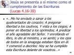 jes s se presenta a s mismo como el cumplimiento de las escrituras lucas 4 16 3023