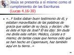 jes s se presenta a s mismo como el cumplimiento de las escrituras lucas 4 16 3024