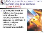 jes s se presenta a s mismo como el cumplimiento de las escrituras lucas 4 16 3028