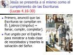 jes s se presenta a s mismo como el cumplimiento de las escrituras lucas 4 16 3030