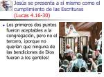jes s se presenta a s mismo como el cumplimiento de las escrituras lucas 4 16 3034