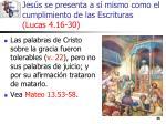 jes s se presenta a s mismo como el cumplimiento de las escrituras lucas 4 16 3035