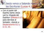 jes s vence a satan s mediante las escrituras lucas 4 1 1319