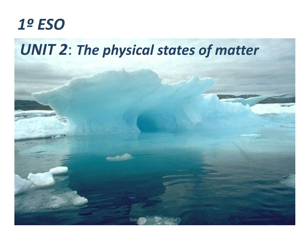 unit 2 the physical states of matter l.