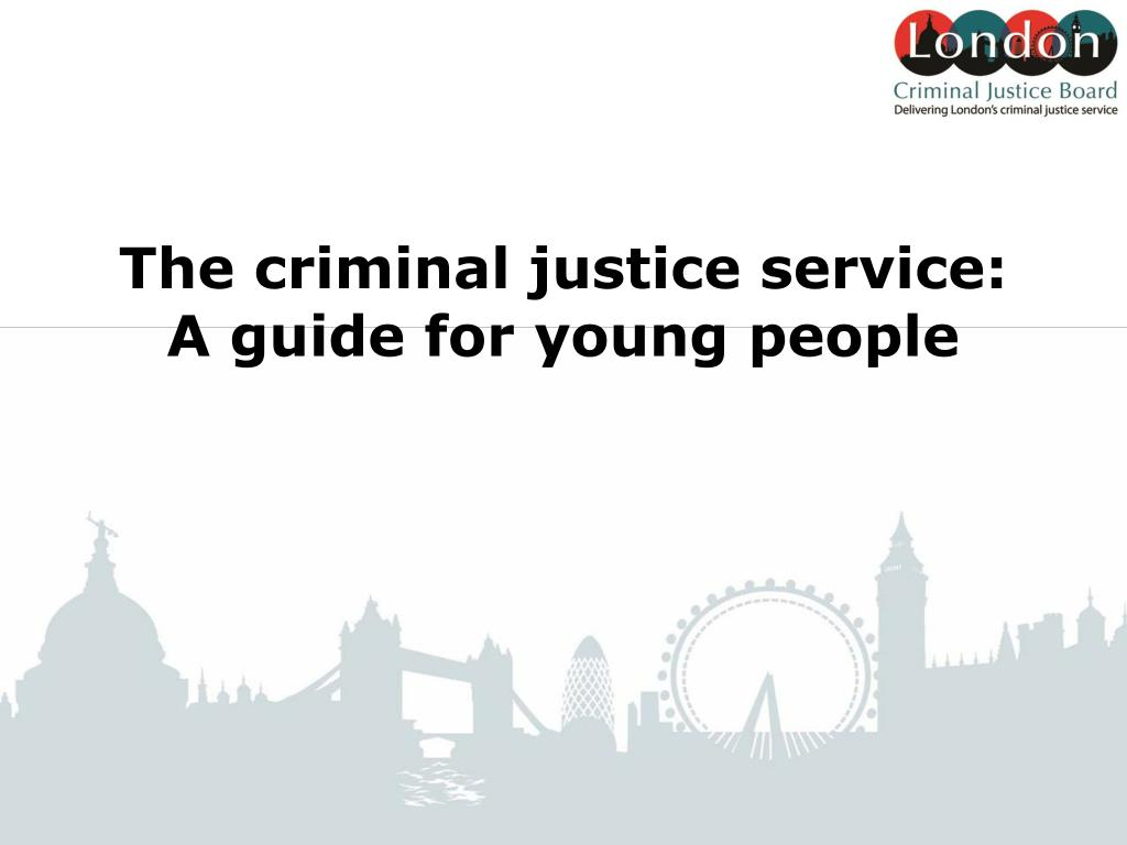 the criminal justice service a guide for young people l.