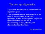 the new age of genomics