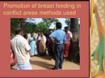promotion of breast feeding in conflict areas methods used25