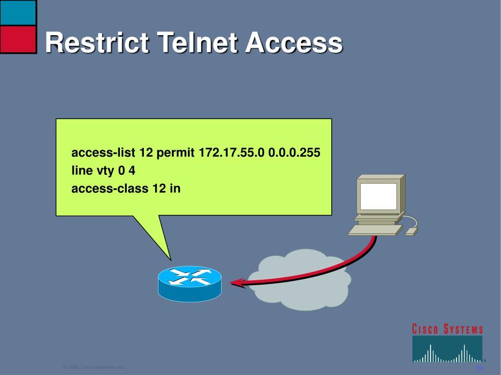 Restrict Telnet Access
