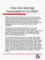 how are savings generated in co mail