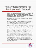 primary requirements for participating in co mail