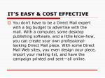 it s easy cost effective