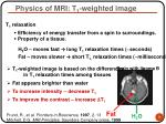 physics of mri t 1 weighted image