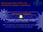 servicios que ofrece la dpc a los empresarios uruguayos y extranjeros