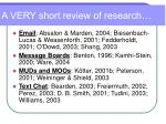 a very short review of research