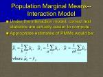 population marginal means interaction model