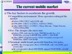the current mobile market9