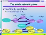 the mobile network system22