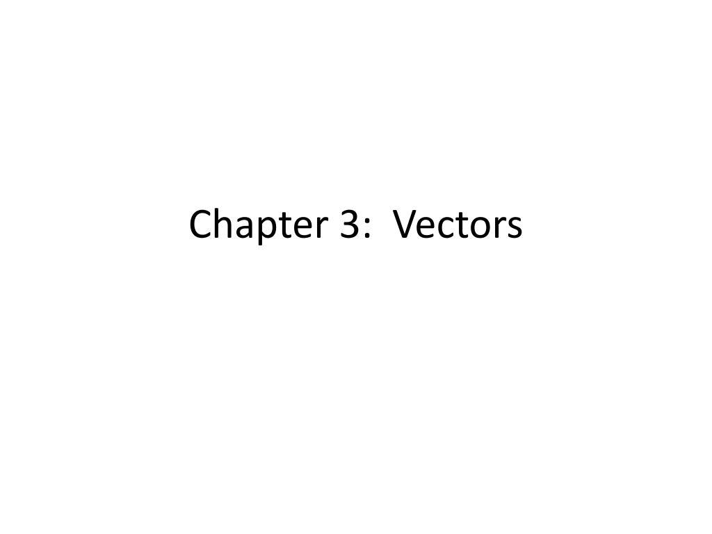 chapter 3 vectors l.