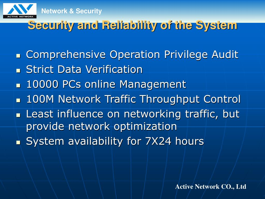 Security and Reliability of the System