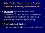 who sells electricity in maine competitive electricity providers ceps