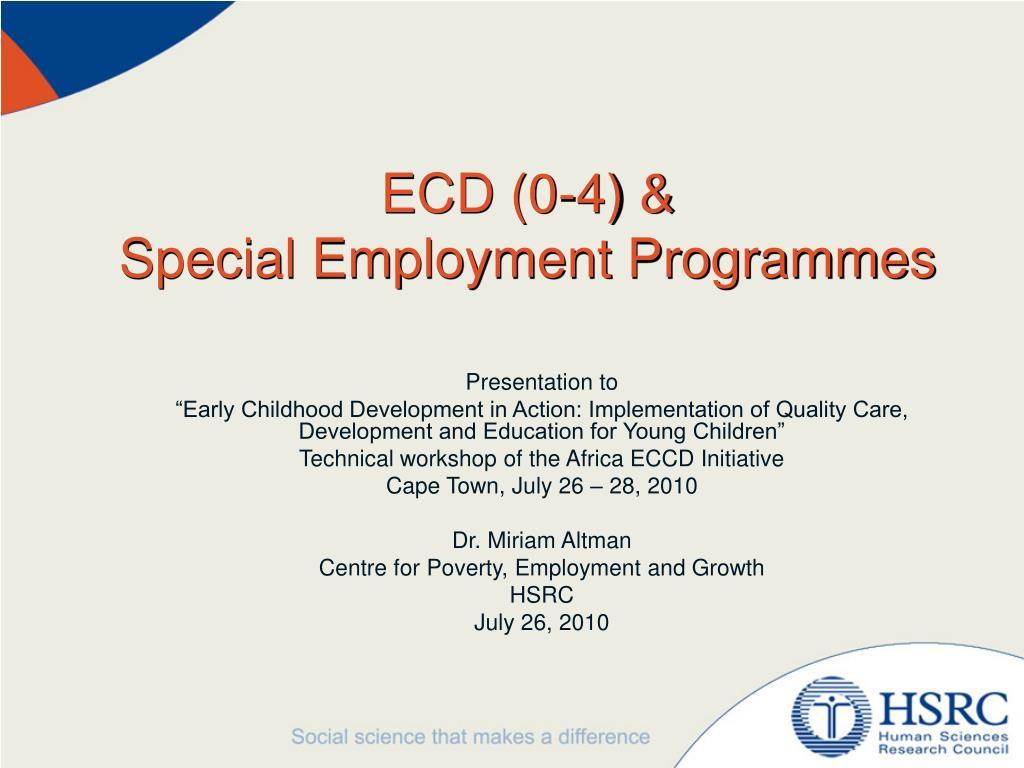 ecd 0 4 special employment programmes l.