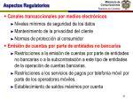 aspectos regulatorios31