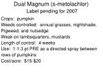 dual magnum s metolachlor label pending for 2007