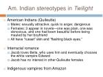 am indian stereotypes in twilight