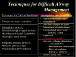 techniques for difficult airway management