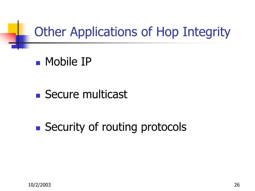 Other Applications of Hop Integrity