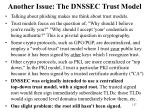 another issue the dnssec trust model