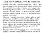 dns may control access to resources