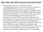 how does the dns system currently work
