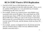 rus cert passive dns replication