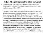 what about microsoft s dns servers