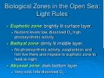 biological zones in the open sea light rules