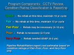 program components cctv review condition rating classification reporting14