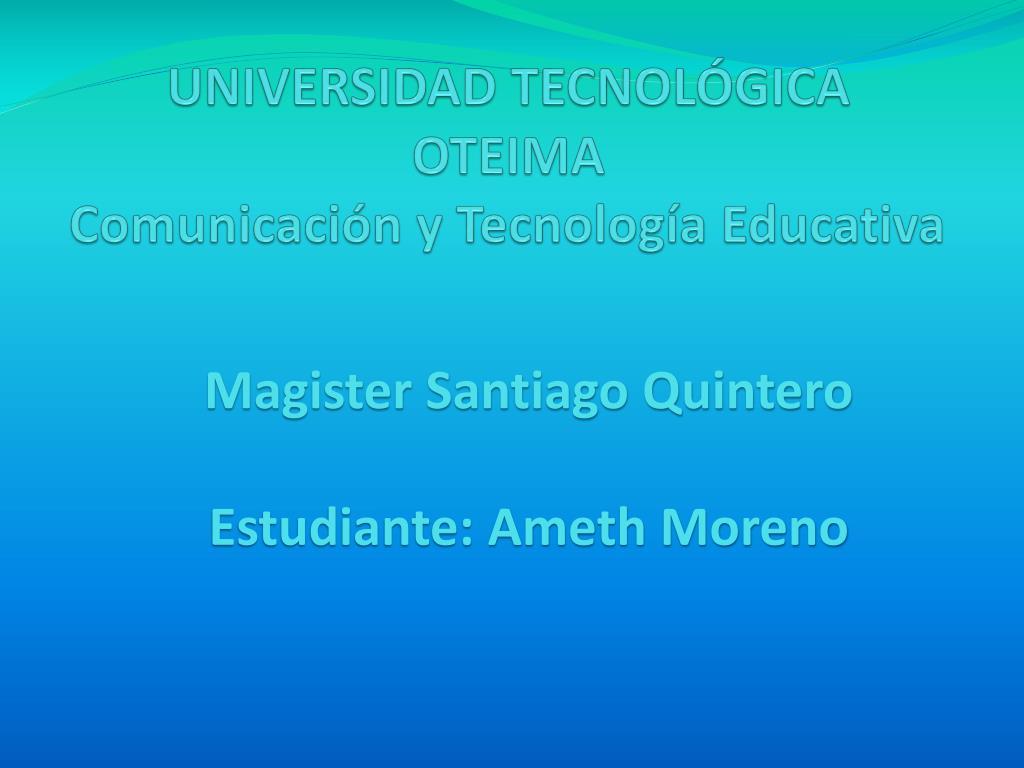 universidad tecnol gica oteima comunicaci n y tecnolog a educativa l.