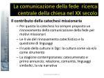la comunicazione della fede ricerca centrale della chiesa nel xx secolo22