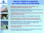 industry initiatives supporting our crew s welfare and well being