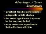 advantages of quasi experiments