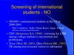 screening of international students no