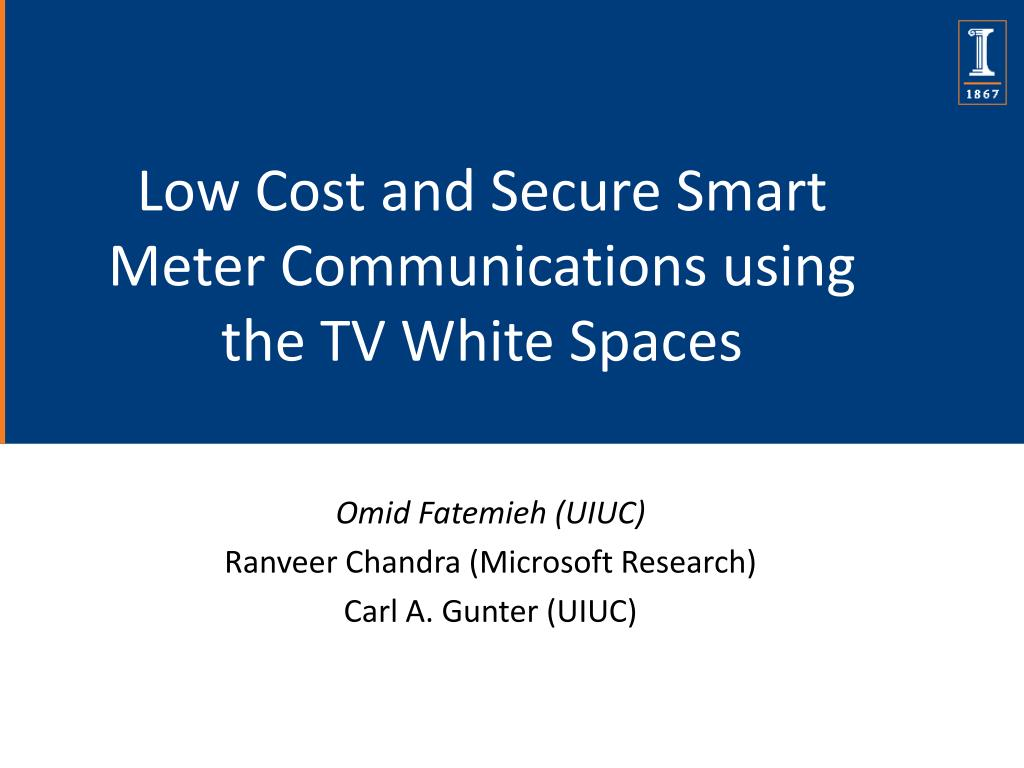 low cost and secure smart meter communications using the tv white spaces l.