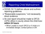 reporting child maltreatment