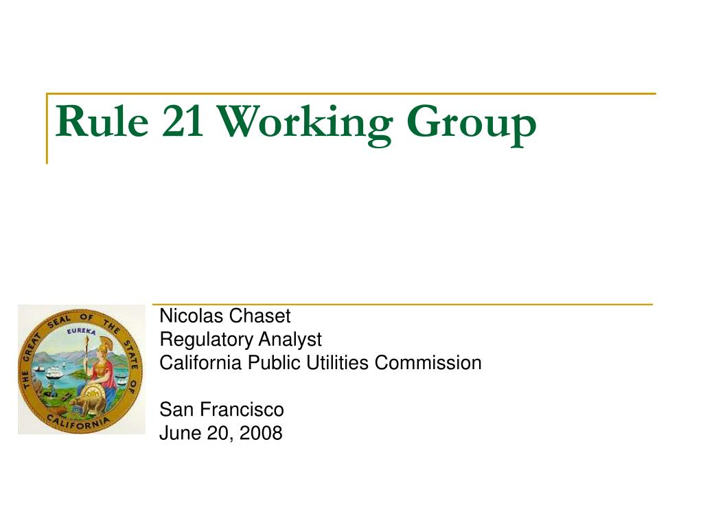 rule 21 working group l.