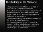 the building of the memorial